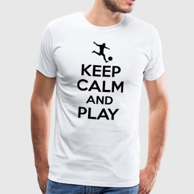 Keep calm and play - T-shirt Premium Homme