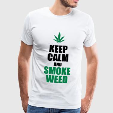 Keep Calm and Smoke Weed - T-shirt Premium Homme