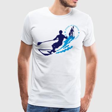 Stand Up Paddle stand up paddling - Men's Premium T-Shirt