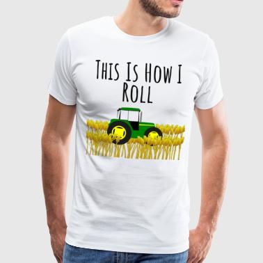 Tractor - This is how I roll - Men's Premium T-Shirt