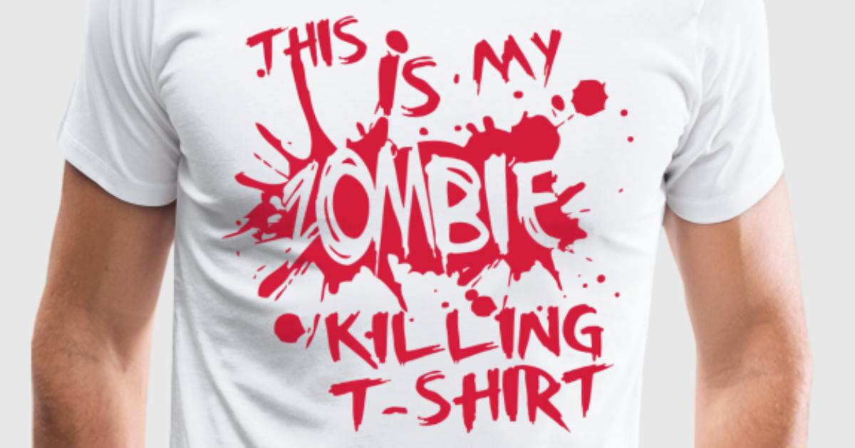 this is my zombie kiling t shirt t shirt spreadshirt. Black Bedroom Furniture Sets. Home Design Ideas