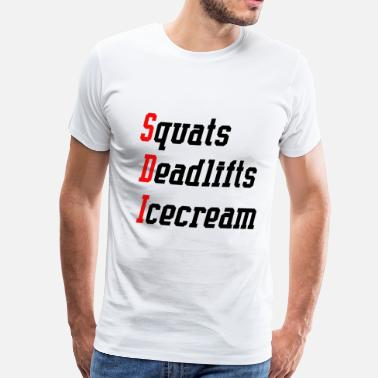Deadpool Deadlifting Squats, Deadlifts, Icecream Gym Clothes - Men's Premium T-Shirt