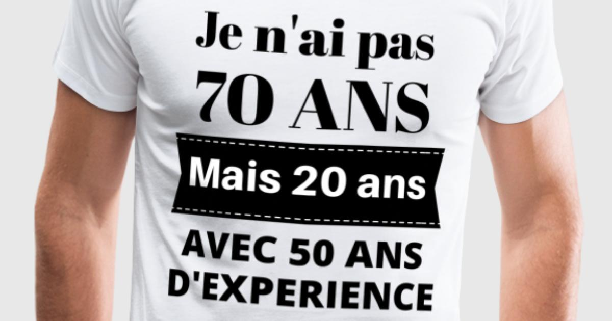 tee shirt cadeau anniversaire 70 ans spreadshirt. Black Bedroom Furniture Sets. Home Design Ideas