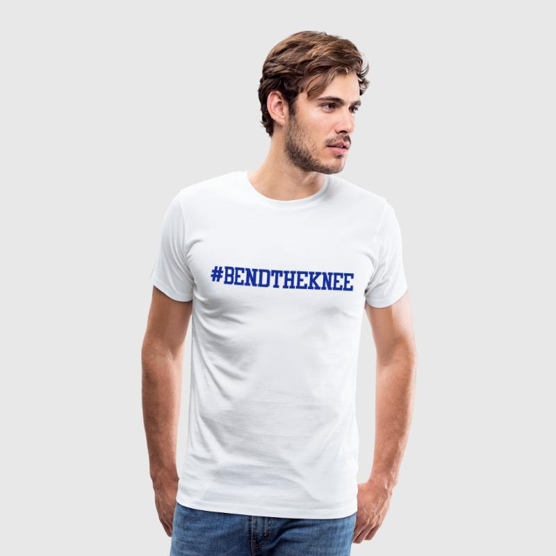 Hashtag bendtheknee - bend the knee running gag tv - Men's Premium T-Shirt