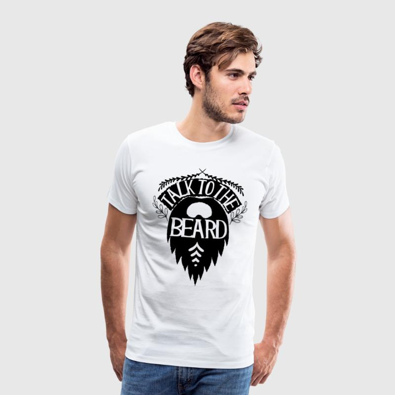 Talk to the beard - Men's Premium T-Shirt