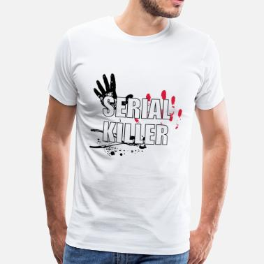 Killer Serial Killer T-Shirts - Men's Premium T-Shirt