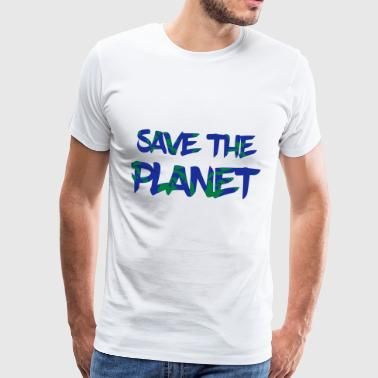 Save the Planet - Save the Earth - Miesten premium t-paita