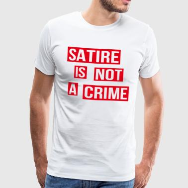 Satire Is Not A Crime - Men's Premium T-Shirt