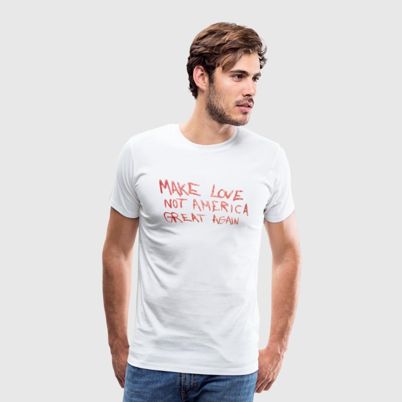Make love not america great again - Men's Premium T-Shirt