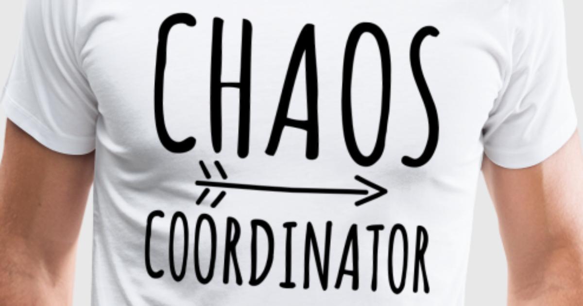 Lehrerin Lehrer Kita Mutter - Chaos Coordinator von MaxM88 | Spreadshirt