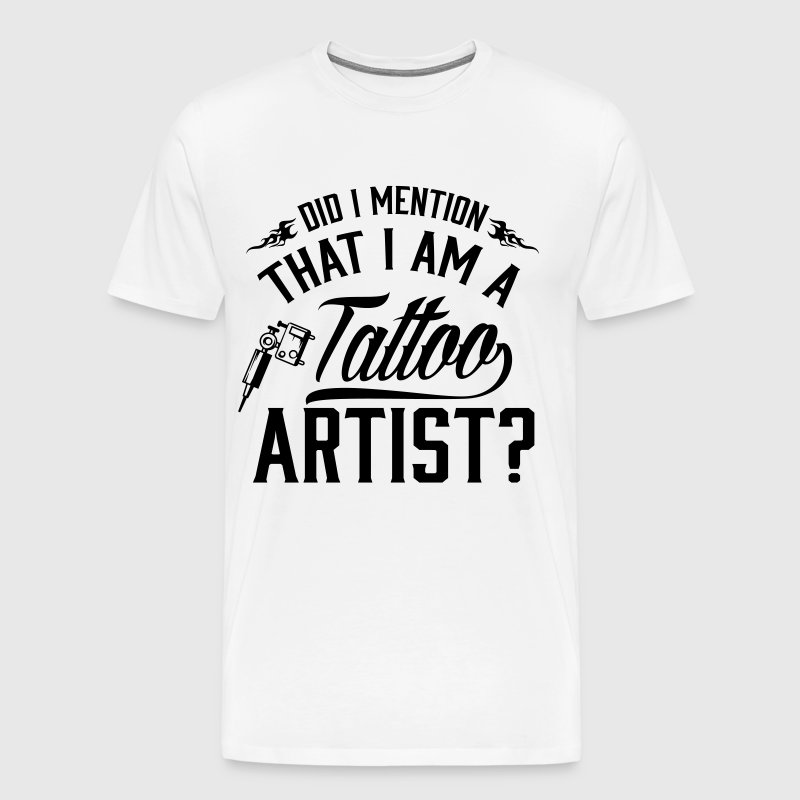 I'm a tattoo artist - inked! - Men's Premium T-Shirt