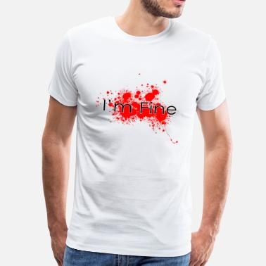 Halloween Blood I'm fine - Men's Premium T-Shirt