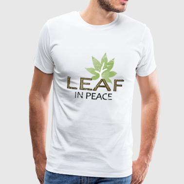 LEAF IN PEACE - Presentidé - Premium-T-shirt herr
