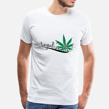 Legalize It Legalize It Weed - Maglietta Premium da uomo