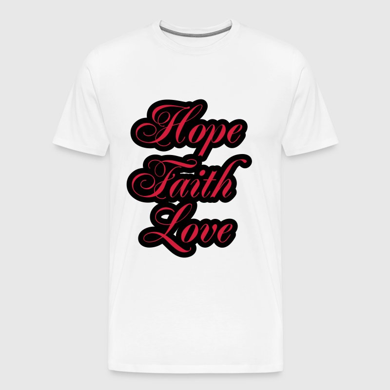 Hope, Faith, Love - Men's Premium T-Shirt
