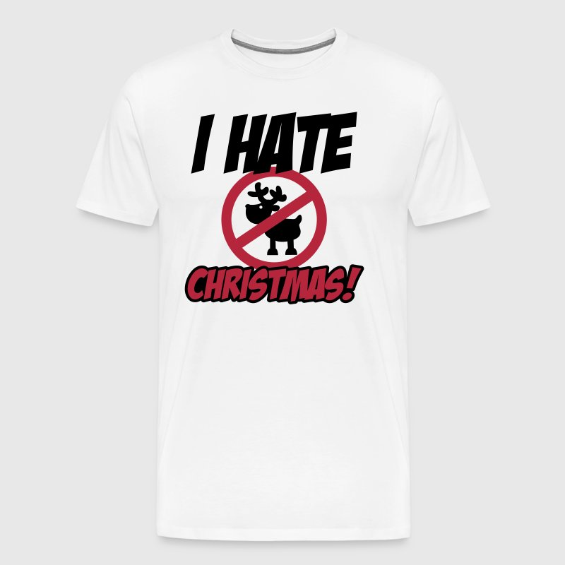 I hate Christmas - Men's Premium T-Shirt