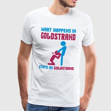 Goldstrand what happens there - Männer Premium T-Shirt