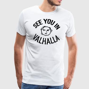 See You in Valhalla face - Men's Premium T-Shirt