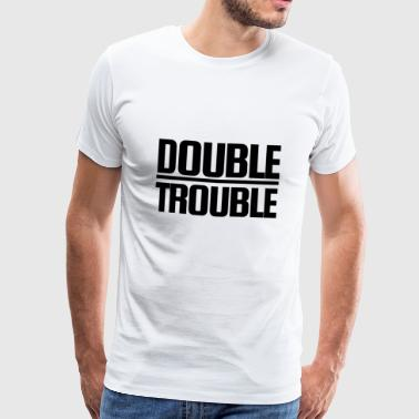 Double Trouble - Männer Premium T-Shirt
