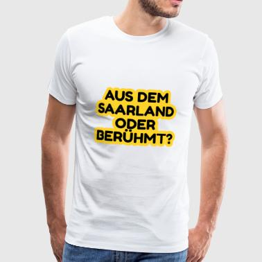 from the saarland doer famous - Men's Premium T-Shirt