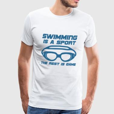 Zwemmen / float: Zwemmen is een sport. de - Mannen Premium T-shirt