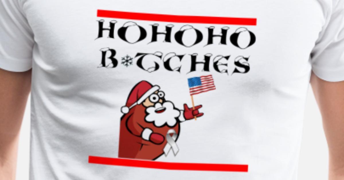 HOHOHO BITCHES Weihnachten Weihnachtsmann Xmas von | Spreadshirt