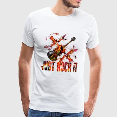 Just Rock It - Männer Premium T-Shirt