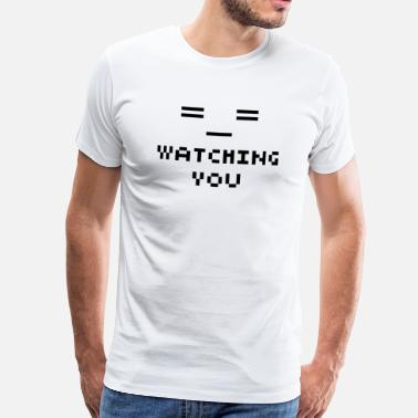 Watching You Watching You - Men's Premium T-Shirt