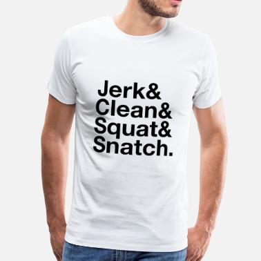 Clean Jerk, Clean, Squat, Snatch - Mannen Premium T-shirt