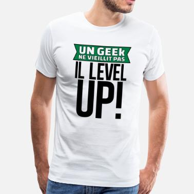 Up un geek ne vieillit pas il level up - T-shirt Premium Homme
