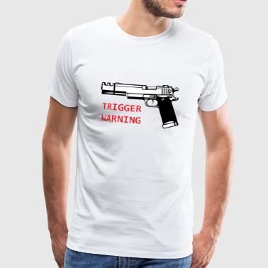 Anti-Snowflake Trigger Warning Collection - Men's Premium T-Shirt