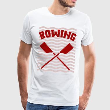 Rowing oarsman rowing rowing - Men's Premium T-Shirt