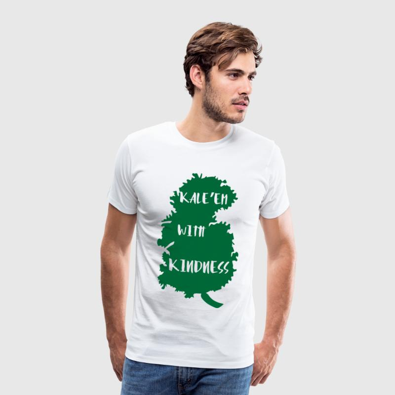 Veggie / Vegan: Kale´Em With Kindness - Männer Premium T-Shirt