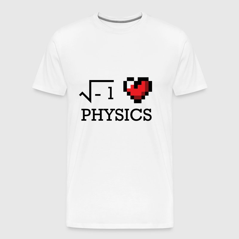 I love physics physics love nerd gift geek - Men's Premium T-Shirt