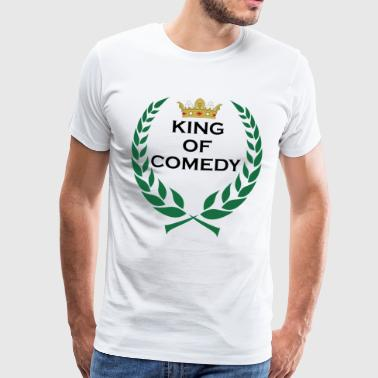 King of Comedy King Gift - Men's Premium T-Shirt