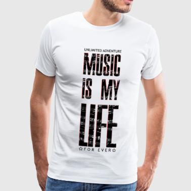 Everlast Music is my life, is a way of life - Men's Premium T-Shirt