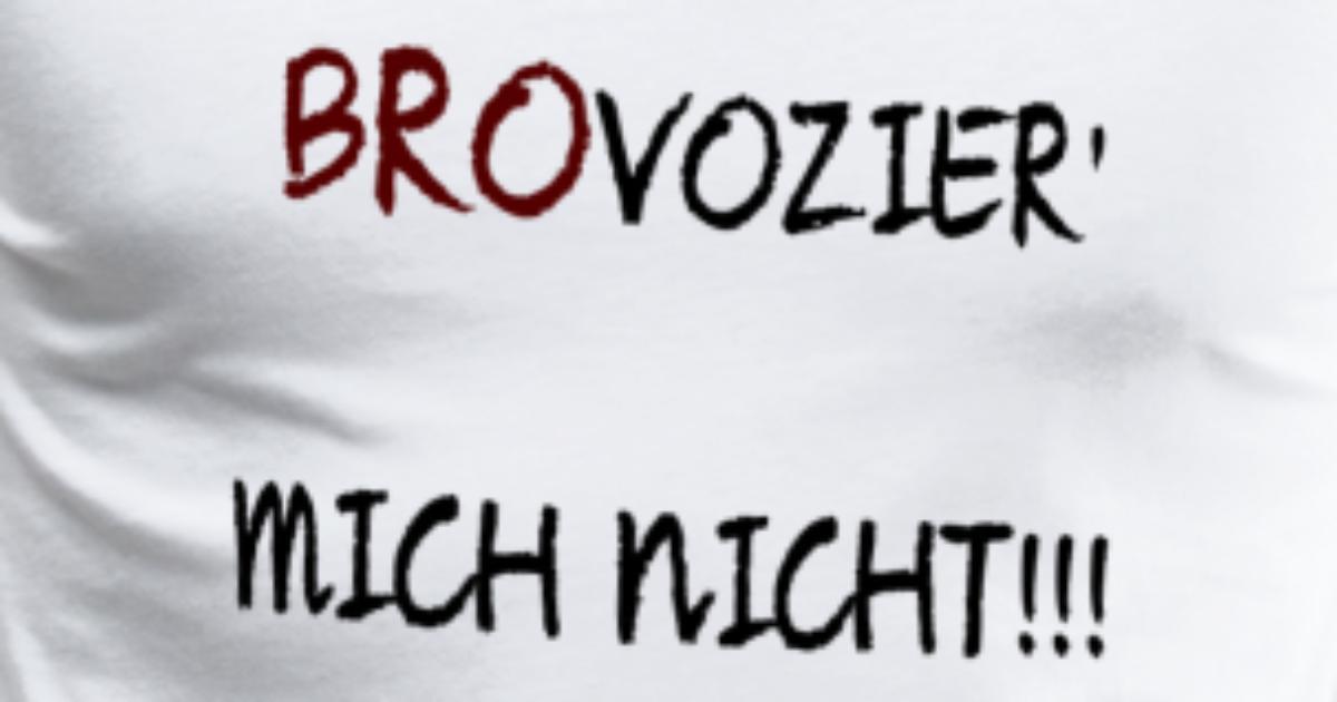 Witziger Spruch bester Freund Bruder Geschenk von MaGo1989   Spreadshirt