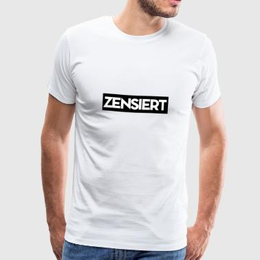Censuré - censure - T-shirt Premium Homme
