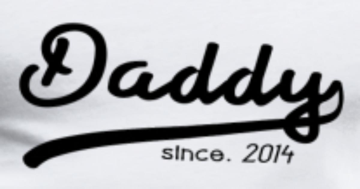 DADDY SINCE 2014 VATER PAPA GESCHENK VATERTAG von X4nder | Spreadshirt