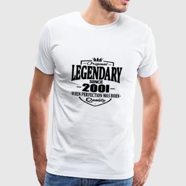 Legendary Legendary since 2001 - Men's Premium T-Shirt