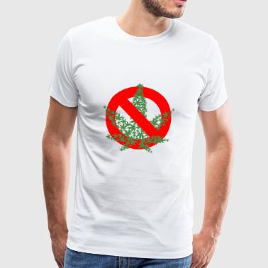 cannabis banned warning attention sign - Men's Premium T-Shirt