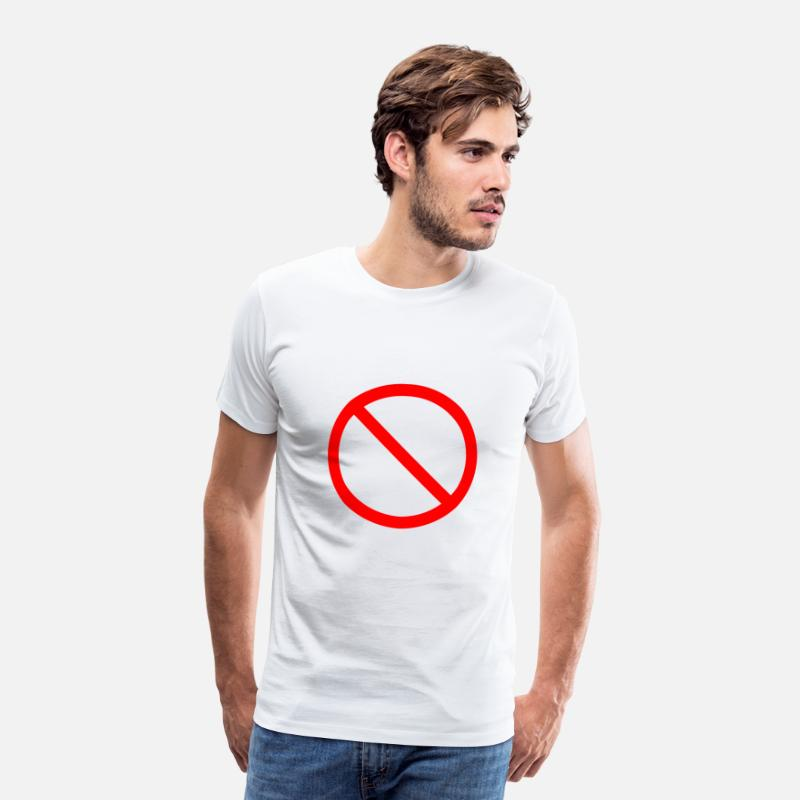Interdiction T-shirts - panneau d'interdiction - T-shirt premium Homme blanc