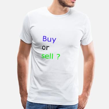 Etsy Buy or Sell - Men's Premium T-Shirt