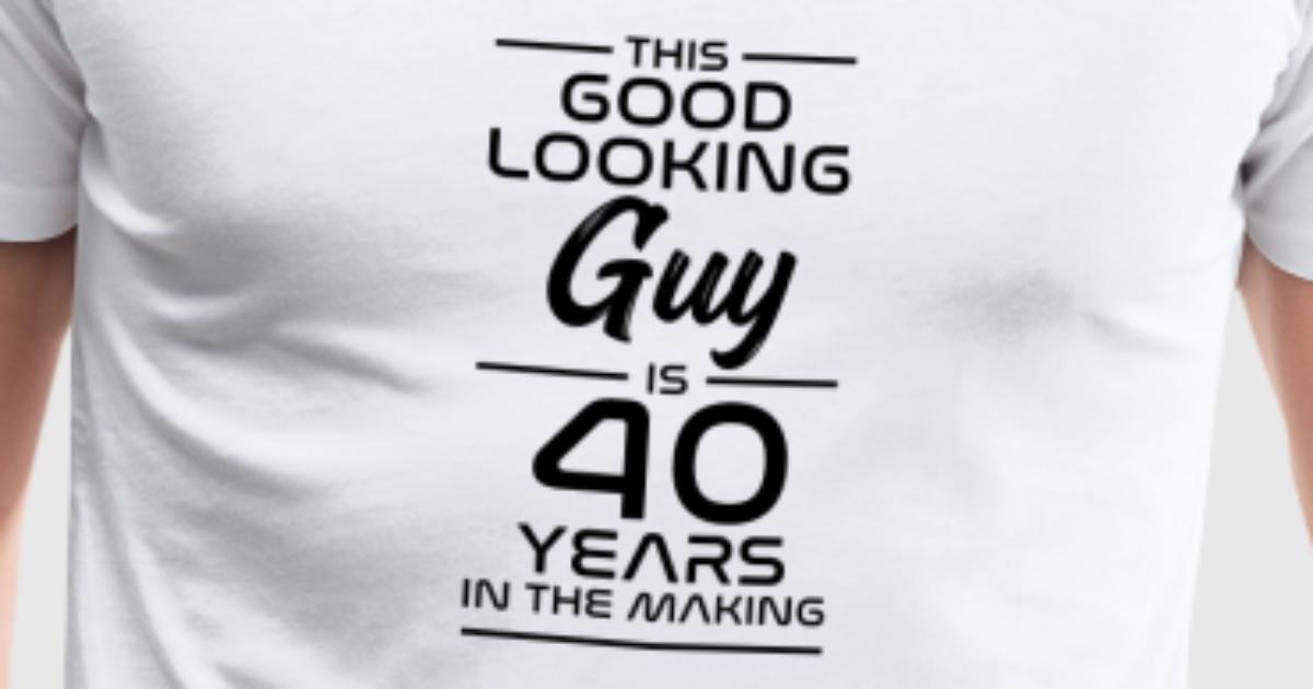 cadeau d 39 anniversaire 40 me id e cadeau 40 ans de spreadshirt. Black Bedroom Furniture Sets. Home Design Ideas