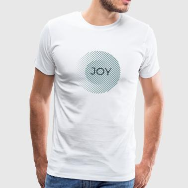 Joy - Men's Premium T-Shirt