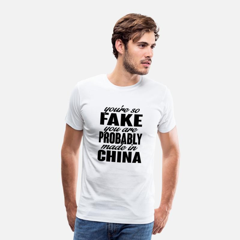 Rolig T-shirts - You're so fake. You are made in china. - Premium T-shirt herr vit