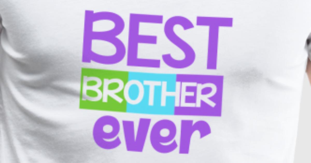 Bester Bruder auf der Welt / Geschenk Shirt von TomGiant   Spreadshirt