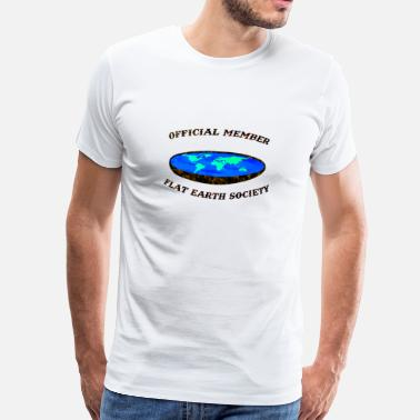 Flat Official members of the flat earth - Men's Premium T-Shirt