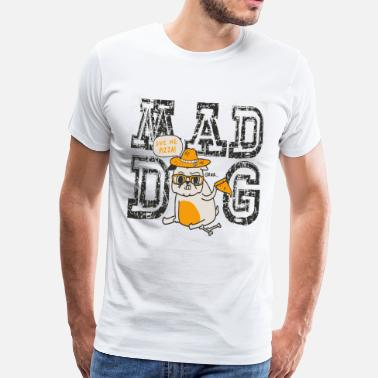 Mad Dog Mad Dog Pizza - Men's Premium T-Shirt
