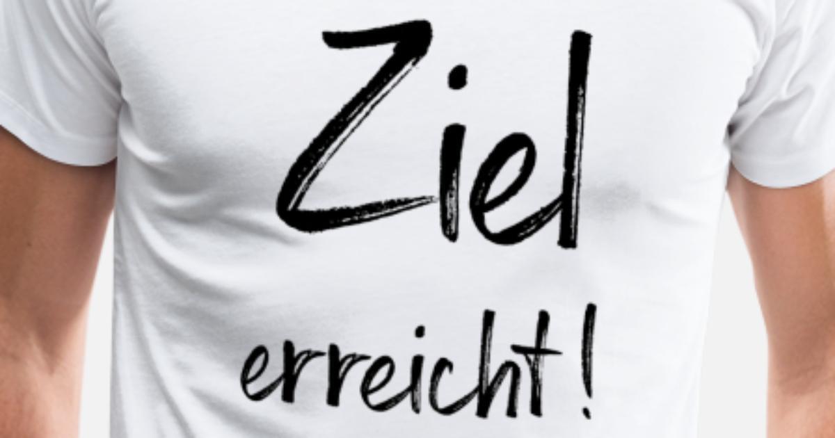 Ziel erreicht! von FrauK. | Spreadshirt